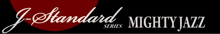 J-STANDARD Series JAM.UA